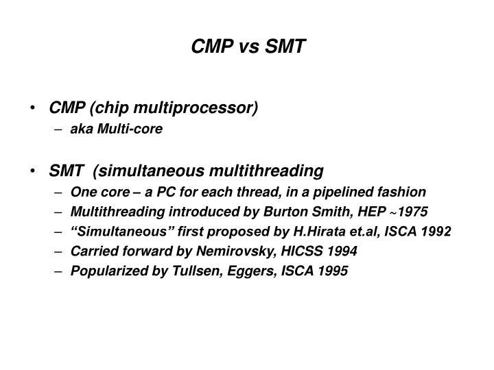 CMP vs SMT