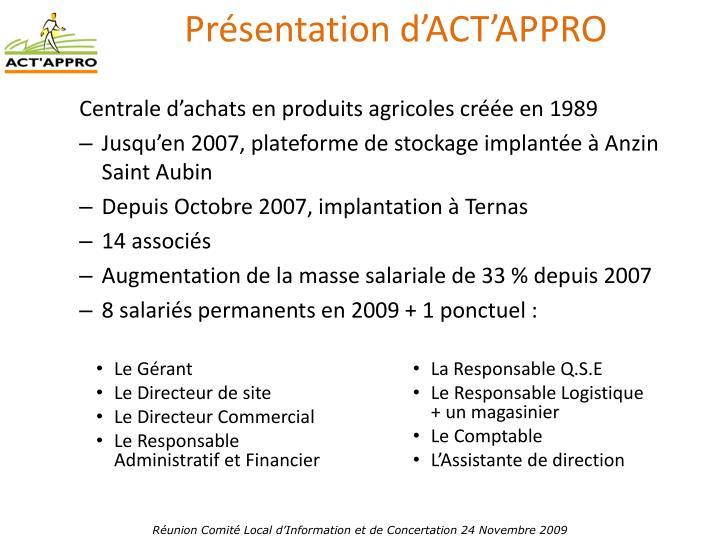 Présentation d'ACT'APPRO