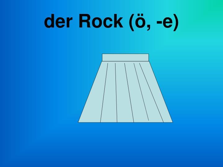 der Rock (