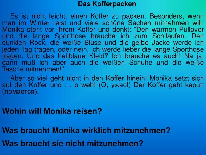 Wohin will Monika reisen?