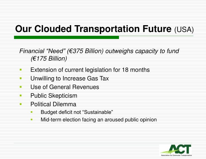 Our clouded transportation future usa