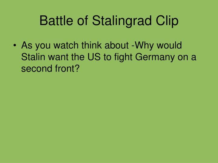 Battle of Stalingrad Clip