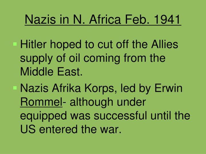 Nazis in N. Africa Feb. 1941