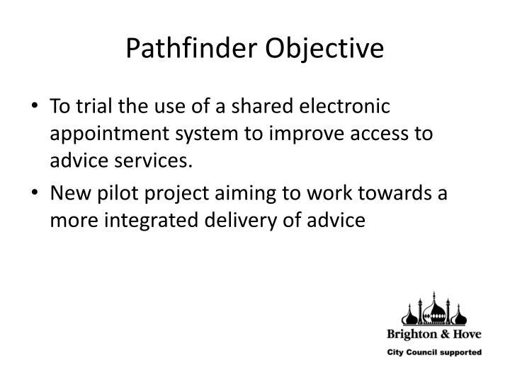Pathfinder Objective