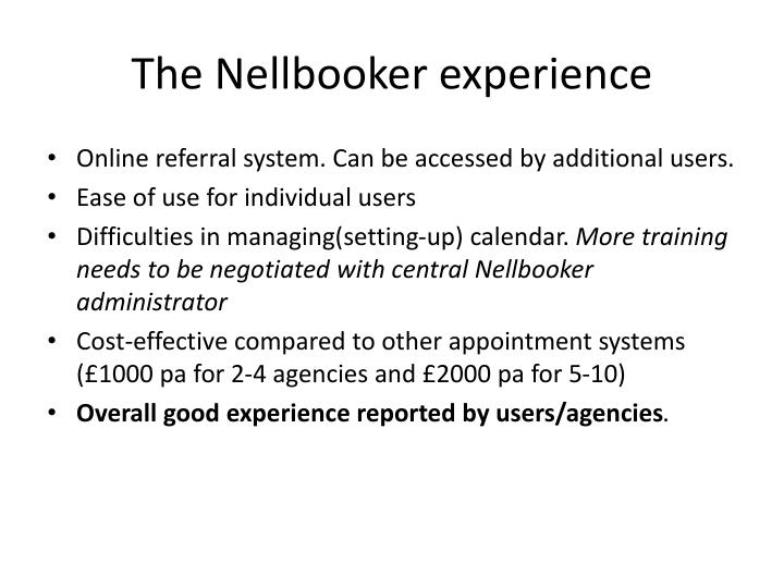 The Nellbooker experience