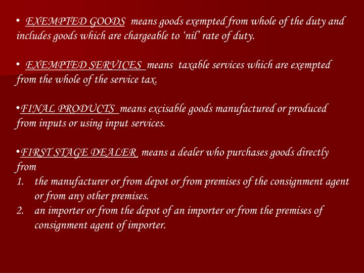 EXEMPTED GOODS