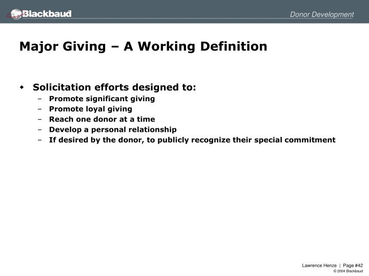 Major Giving – A Working Definition