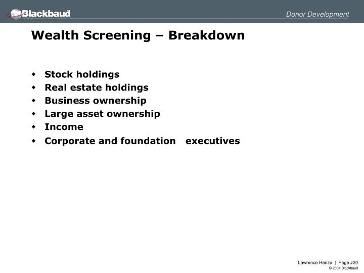 Wealth Screening – Breakdown