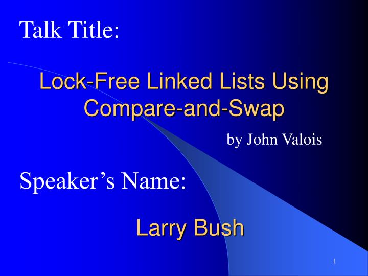 Lock free linked lists using compare and swap