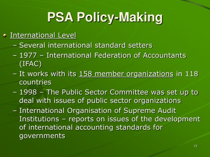 PSA Policy-Making