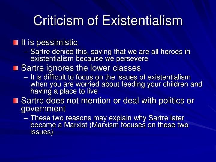 Criticism of Existentialism