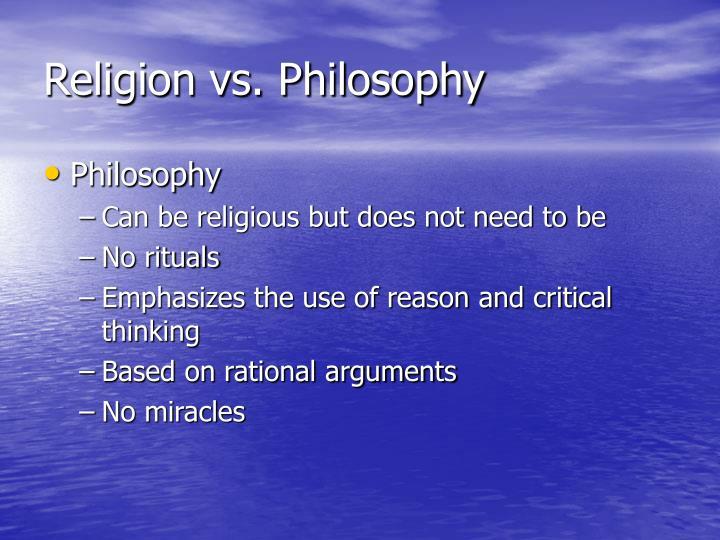 Religion vs. Philosophy