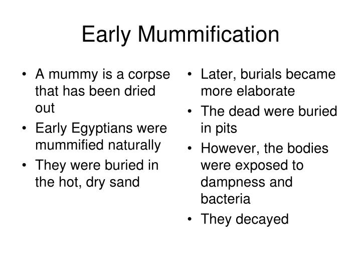 Early Mummification