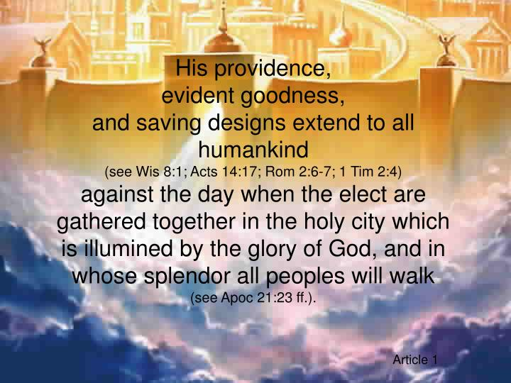 His providence,