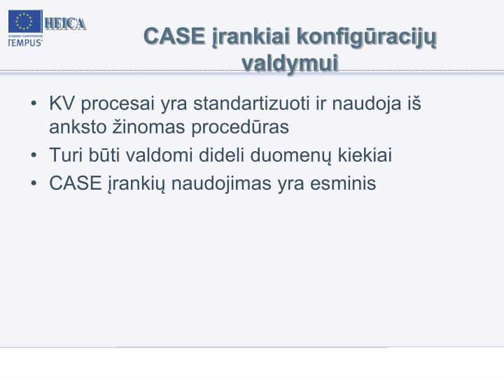 CASE įrankiai konfigūracijų valdymui