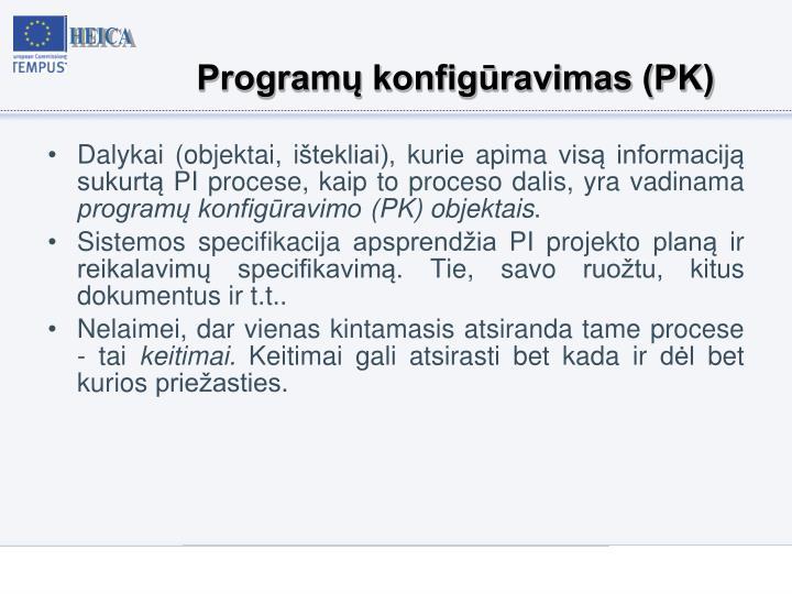 Programų konfigūravimas (PK)