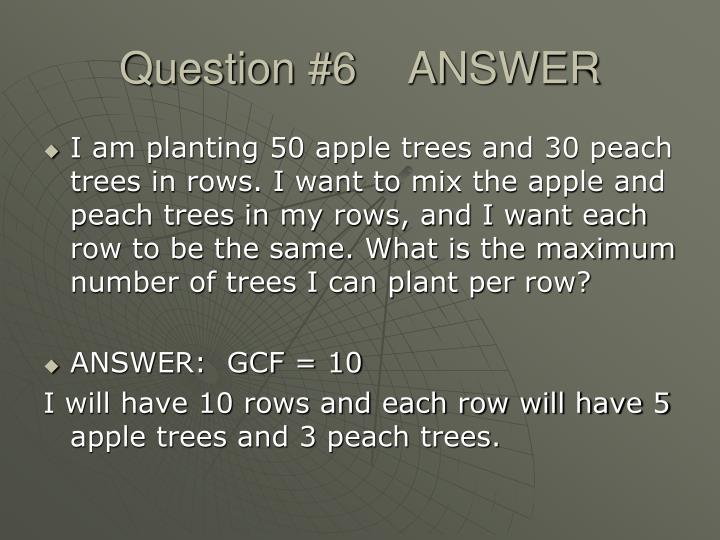 Question #6ANSWER