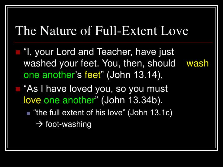 The Nature of Full-Extent Love