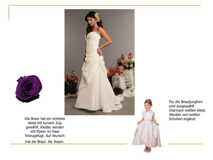 Für die Brautjungfern
