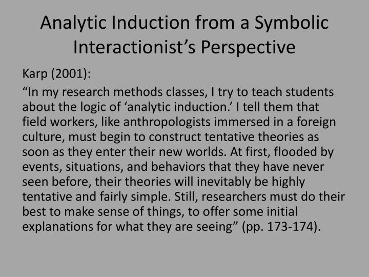 Analytic Induction from a Symbolic