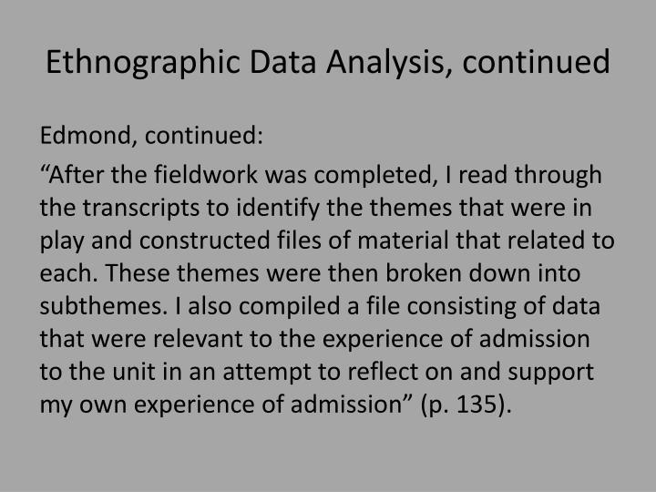 Ethnographic Data Analysis, continued