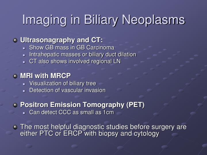 Imaging in Biliary Neoplasms