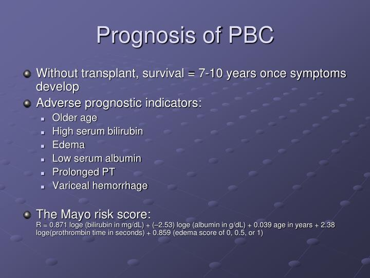 Prognosis of PBC