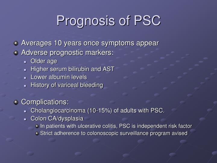 Prognosis of PSC