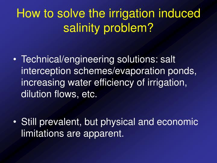How to solve the irrigation induced salinity problem?