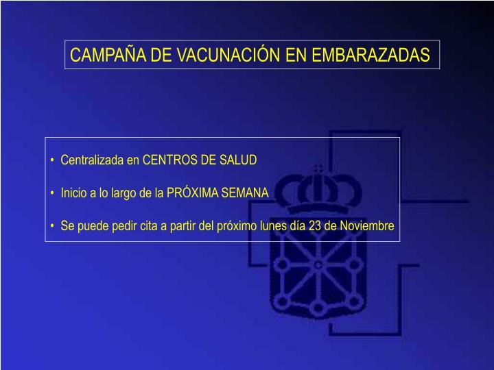 CAMPAÑA DE VACUNACIÓN EN EMBARAZADAS