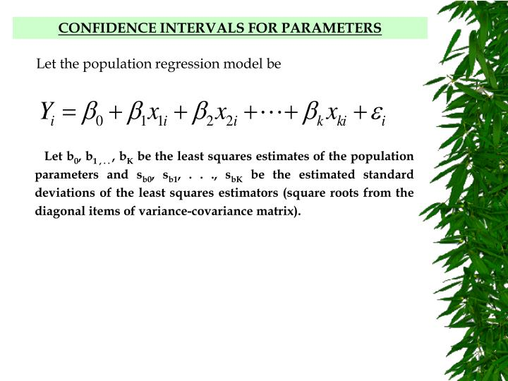 CONFIDENCE INTERVALS FOR PARAMETERS