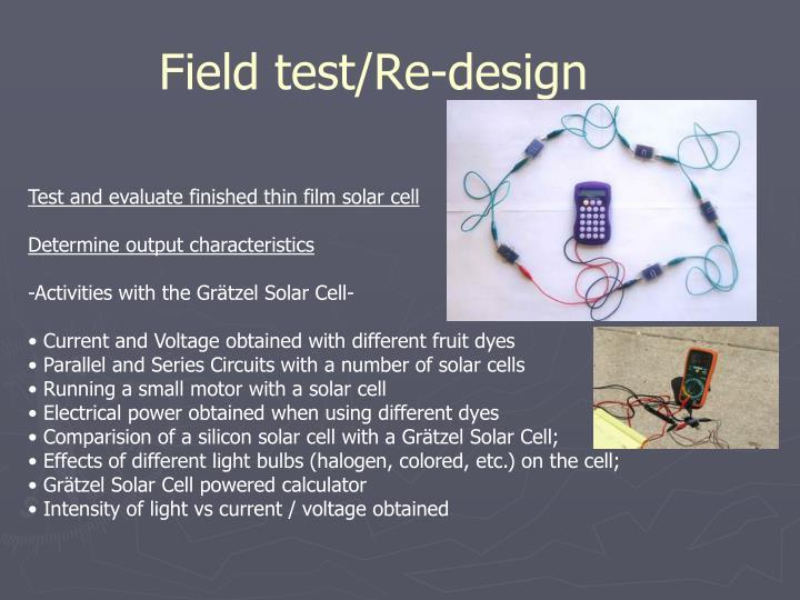 Field test/Re-design