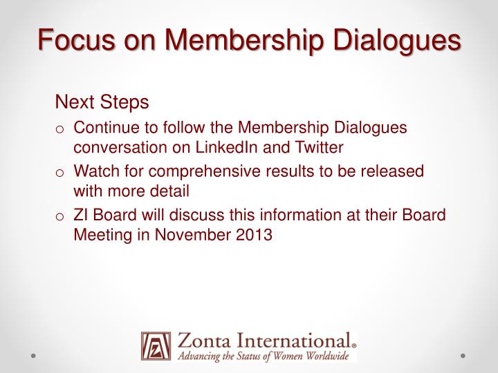Focus on Membership Dialogues