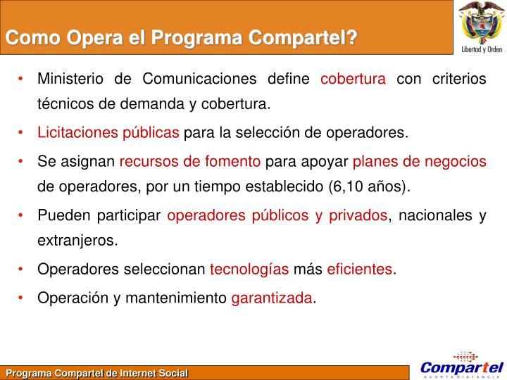 Como Opera el Programa Compartel?