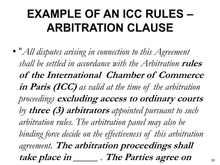 EXAMPLE OF AN ICC RULES – ARBITRATION CLAUSE