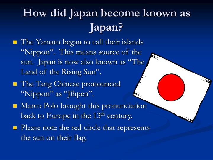 How did Japan become known as Japan?