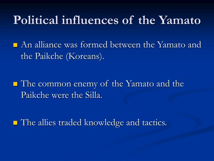 Political influences of the Yamato