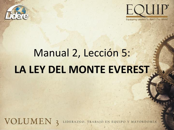 Manual 2 lecci n 5 la ley del monte everest
