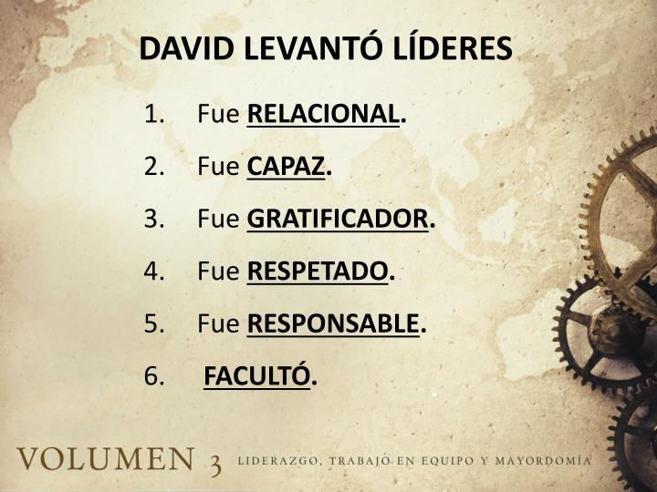 DAVID LEVANTÓ LÍDERES