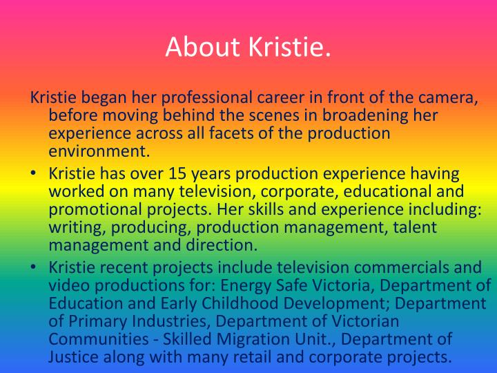 About kristie