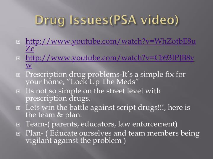 Drug Issues(PSA video)