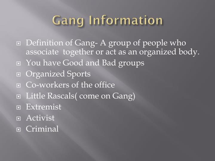 Gang Information