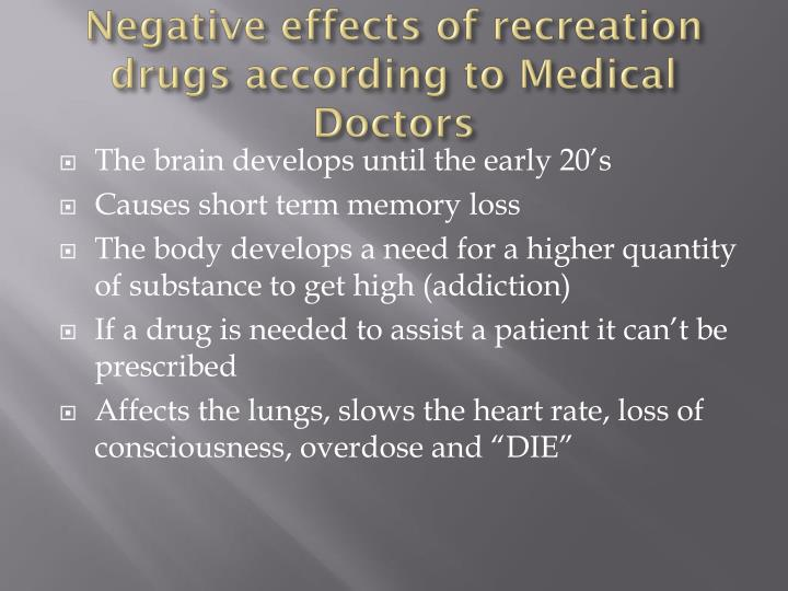 Negative effects of recreation drugs according to Medical Doctors