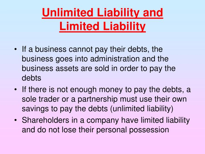 Unlimited Liability and