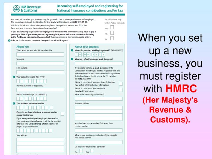When you set up a new business, you must register with