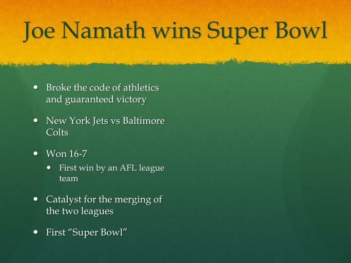 Joe Namath wins Super Bowl