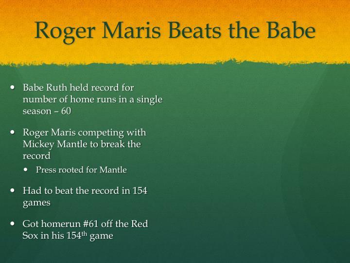 Roger Maris Beats the Babe
