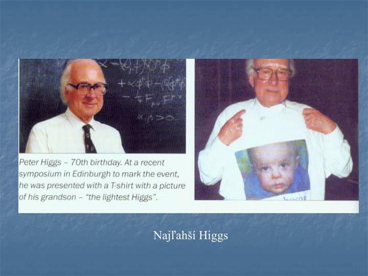 Najľahší Higgs