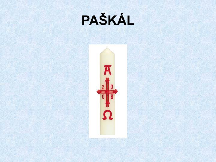 PAŠKÁL