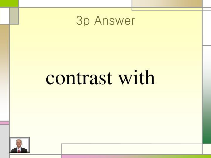 3p Answer